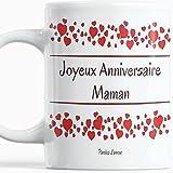 Mug joyeux anniversaire Maman mug Maman anniversaire Tasse pour Maman Mug original joyeux anniversaire Maman avec des cœurs Idée cadeau pour une maman Paroles d'amour