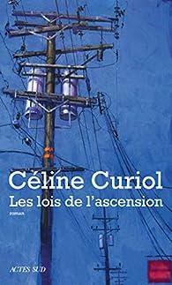 Les lois de l\'ascension par Céline Curiol