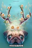 Notebook: A Puppy Pug Dreaming Of Decorative Horns , Journal for Writing, College Ruled Size 6' x 9', 110 Pages