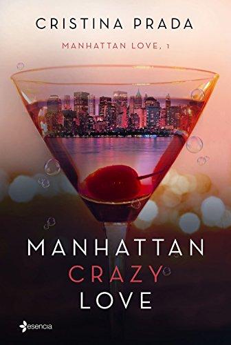 Manhattan Crazy Love: Manhattan Love, 1 (Erótica)
