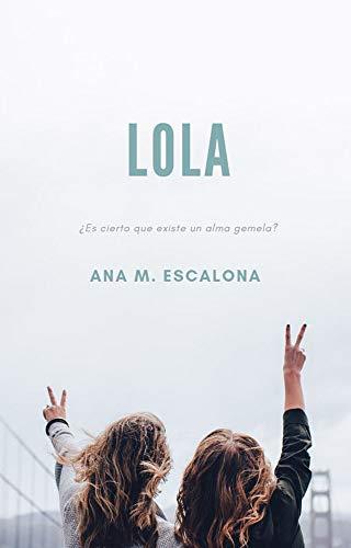 Lola de Ana Escalona Parrilla