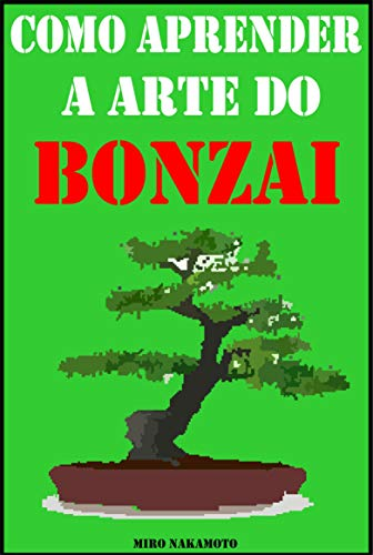 Como aprender a arte do bonsai