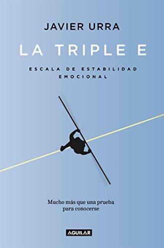 La triple E: Escala de Estabilidad Emocional. Una prueba para conocerse y, si se desea, mejorar (Cue