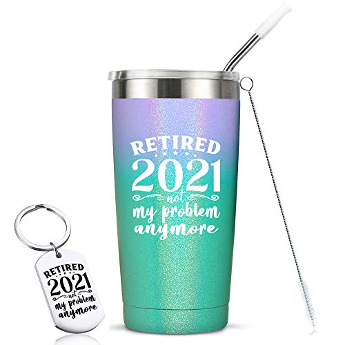 Retired 2021 Not My Problem Anymore - Gag Retirement Gifts...