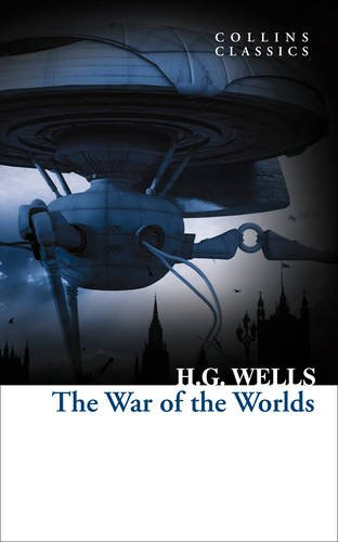 The War of the Worlds (Collins Classics) (Paperback)