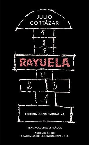 Rayuela (Edición conmemorativa de la RAE y la ASALE) de [Julio Cortázar]