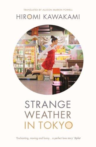 Strange Weather in Tokyo (English Edition)