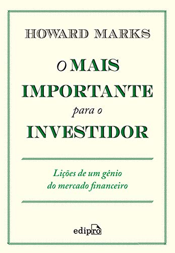Most Important for Investors: Lessons from a Financial Market Genius
