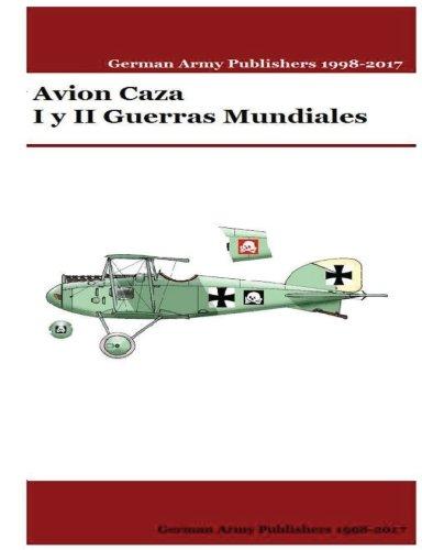 Avion Caza I y II Guerras Mundiales