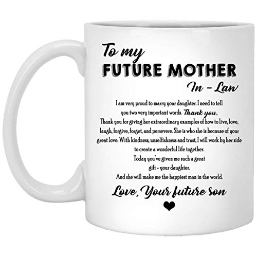 Personalized To My Future Mother-in-law Mug From Future Son...