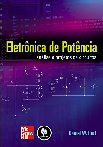 Power Electronics: Circuit Design and Analysis