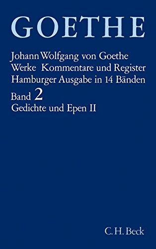 Werke. Hamburger Ausgabe.: Gedichte und Epen II: West-stlicher Divan. Die Geheimnisse. Reineke...