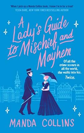 A Lady's Guide to Mischief and Mayhem by [Manda Collins]