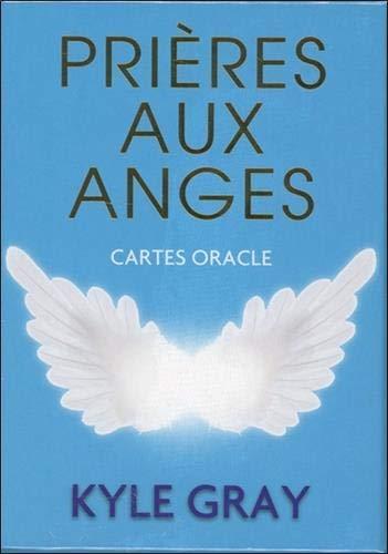 Prières aux anges : Cartes oracles (Version française)