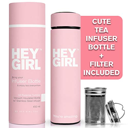 Hey Girl Tea Infuser Bottle - Travel Tea Tumbler For Herbal, Loose Leaf Tea & Tea Bags | The Perfect Gift Idea for Friends, Mother's, Daughters & All Women