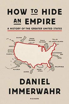 How to Hide an Empire: A History of the Greater United States by [Daniel Immerwahr]