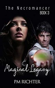 Magical Legacy by P,M, Richter