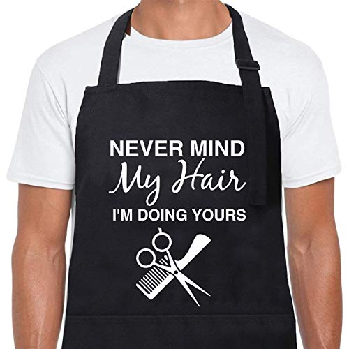 ZOORON Funny Stylist Apron for Women Men-Never Mind My Hair...
