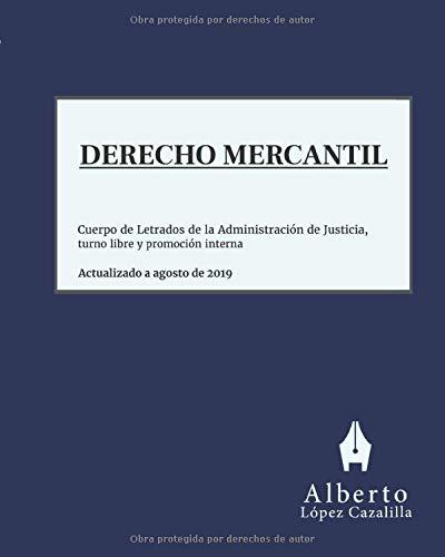Derecho Mercantil: Acceso al Cuerpo de Letrados de la Administración de Justicia, turno libre y pro