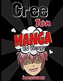 Cree Ton Manga Bande Dessinee Vierge A Dessiner: Crée ton propre manga avec 120 planches...