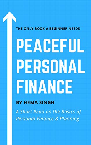 Peaceful Personal Finance: A Short Read on the Basics of Personal Finance and Planning (Dimensions of Personal Finance Book 1)
