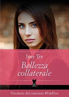 Bellezza Collaterale (LITTLE BLACK DRESS Vol. 3) di [Joey Tre]