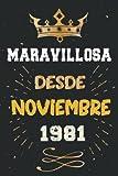 Maravillosa desde Noviembre 1981: 40 Cumpleaños Regalo Para Hombre, Mujer, la...