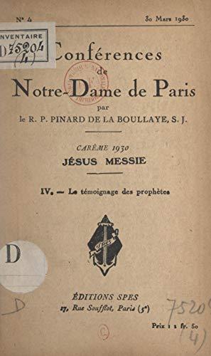 Carme 1930, Jsus Messie (4). Le tmoignage des prophtes (French Edition)