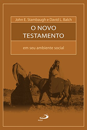 The New Testament in its social environment (Bible and Sociology)