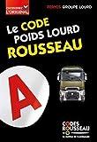 Code Rousseau poids lourd 2020