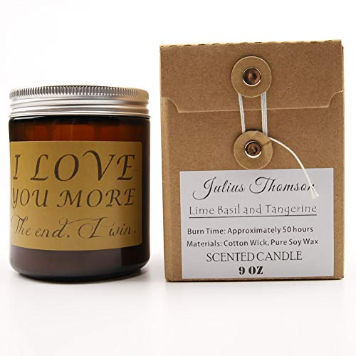Julius Thomson Personalized Scented Candles I Love You More, Valentines, for Her,Girlfriend, Boyfriend Birthday Gifts, Husband Gifts, Unique Gifts for Men (Lime Basil and Tangerine)