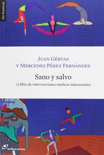 Sano Y Salvo: (y libre de intervenciones médicas innecesarias (Sin fronteras)