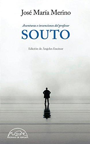 Aventuras e invenciones del Profesor Souto (Voces / Literatura nº 246)