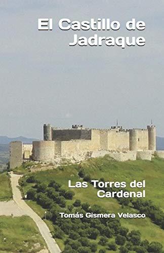 El Castillo de Jadraque: Las Torres del Cardenal