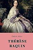 Thérèse Raquin: Un roman de l'écrivain français Émile Zola