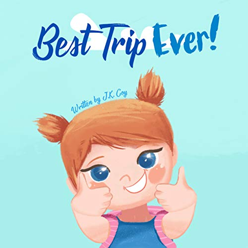 Best Trip Ever: The Best Vacation Travel Book for Toddlers,...