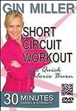 Gin MIller Short Circuit Workout For Quick Calorie Burn DVD - Region 0 Worldwide by Gin Miller
