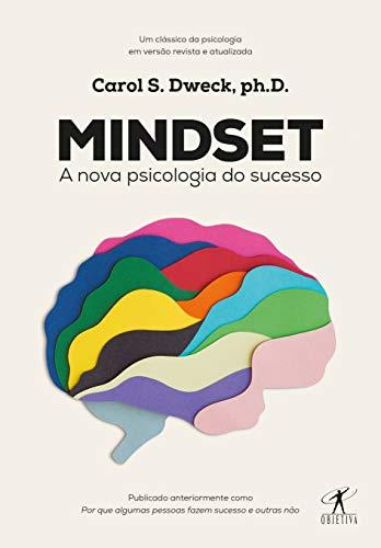 Mentalidad: la nueva psicología del éxito