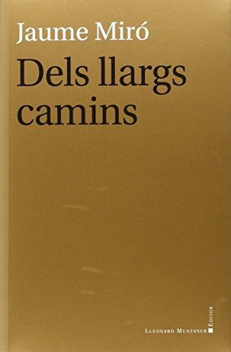 Dels Llargs Camins (Teatre)