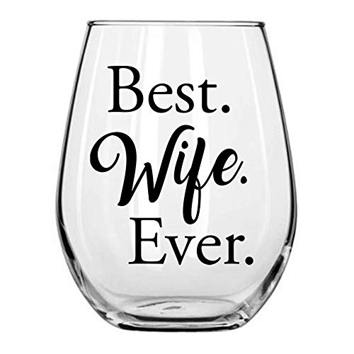 Best Wife Ever Sentimental Stemless Wine Glass for Her from...