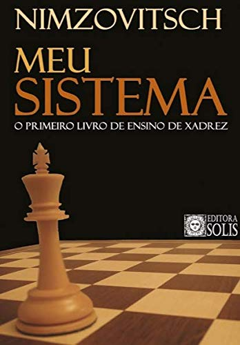 My System: The First Chess Teaching Book