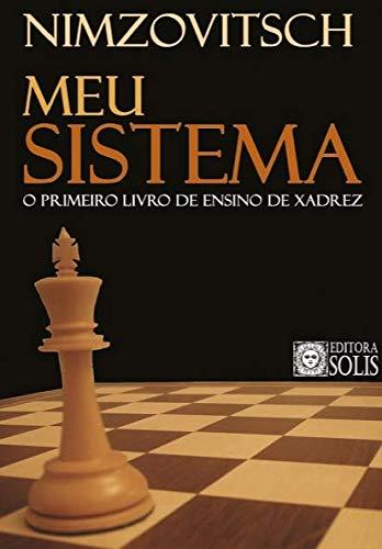 Mi sistema: el primer libro de enseñanza de ajedrez