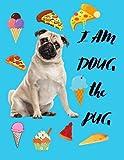 I Am Doug The Pug: Pug Coloring Book For Kids
