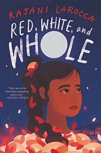 Red, White, and Whole by [Rajani LaRocca]