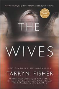 The Wives: A Novel by [Tarryn Fisher]