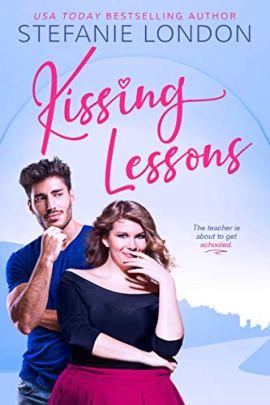 Kissing Lessons (Kissing Creek Book 1) by [Stefanie London]