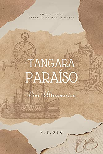 Tangara Paraíso: (Vini Ultramarina #2) de N. T. Oto