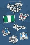 Carnet de Voyage Nigeria: Journal de Voyage | 106 pages, 15,24 cm x 22,86...