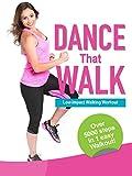 DANCE That WALK