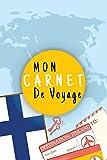 Mon Carnet De Voyage: Journal De Voyage FINLANDE/LAPONIE Avec Planner et...